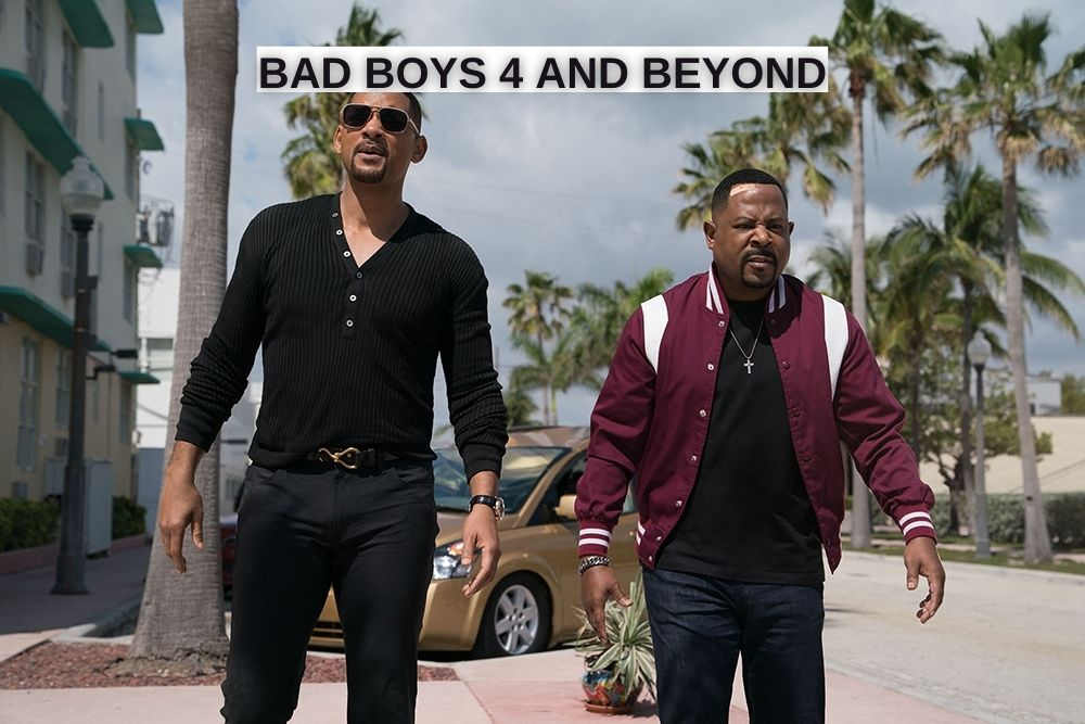 Learn more about Bad Boys 4.