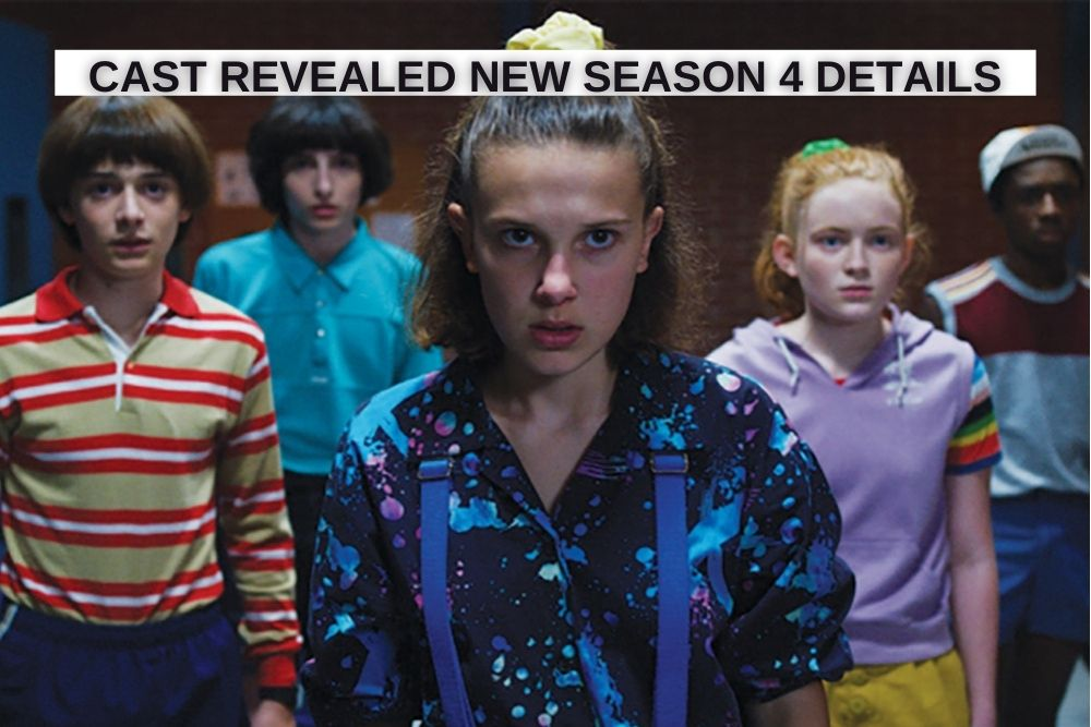 Learn all about the upcoming season of Stranger Things Cast.